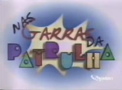 Nas Garras da Patrulha - 2001