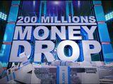 200 Millions Money Drop