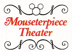 Mouseterpiece Theater