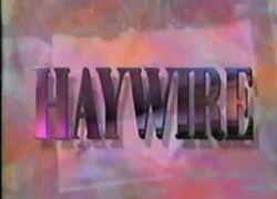 Haywire Intertitle