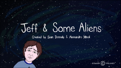 Jeff & Some Aliens Alt