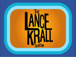 The Lance Krall Show