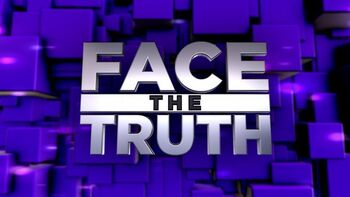Face the Truth title card