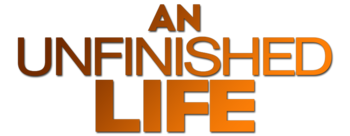 An-unfinished-life-movie-logo