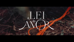 A Lei do Amor 2016 abertura