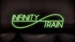 Infinity Train Title Card
