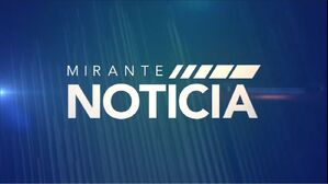 TV Mirante - Mirante Noticia (2015)