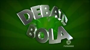 Debate Bola - 2015