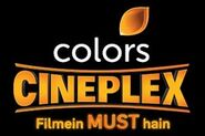 Colors Cineplex Tagline
