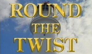 Round the twist 2