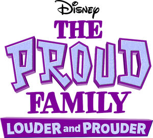 The Proud Family Louder and Prouder logo