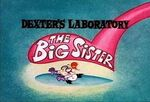 What a cartoon dexter s laboratory in the big sister tv s-429901764-large(2)