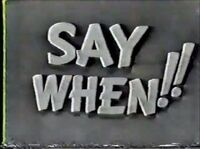 Say When!! 60s Pilot