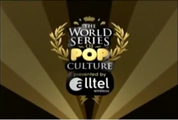 The World Series of Pop Culture Presented b Attel Wireless