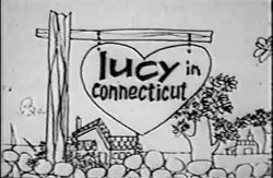Lucy in Conecticut