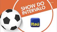 Show do Intervalo (2016) Itaú