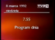 TVP1 from 08.03.1992 closedown