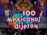 100 Mexicanos Dijeron