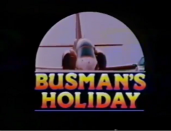 Busman's Holiday 1990