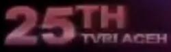 TVRI ACEH 25 TAHUN