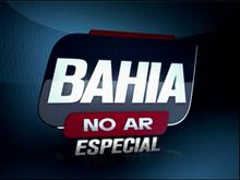 Bahia No Ar Especial