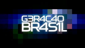 Geração Brasil abertura