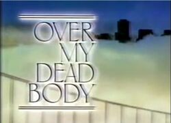 Over My Dead Body Intertitle