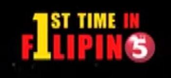 TV5 F1rst Time sa Filipino