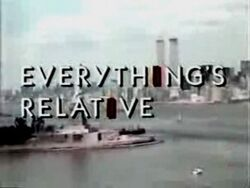 Everythings relative 1987-show