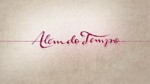 Além do Tempo 2015 abertura 2