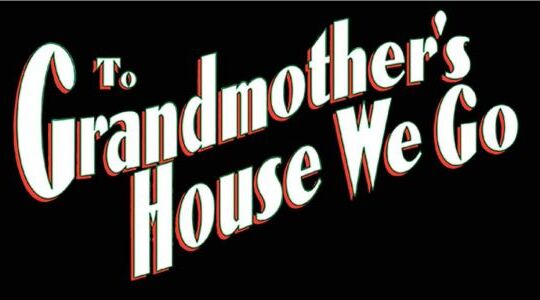 To Grandmother's House We Go movie logo