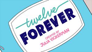 Twelve Forever Series Netflix