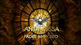 Santa Missa com Padre Marcelo