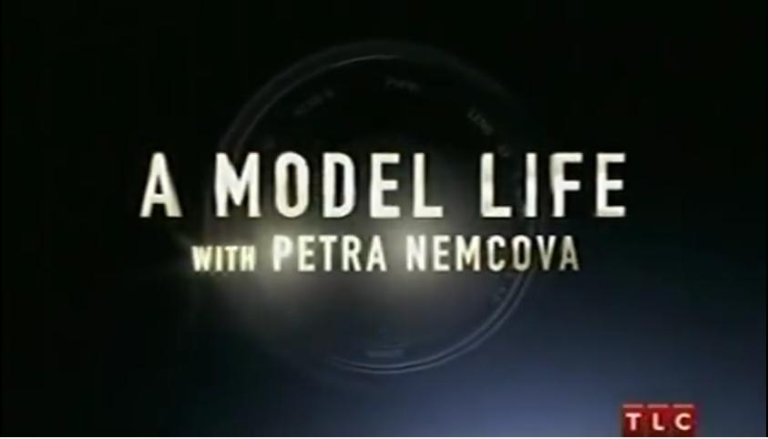 A Model Life Wih Petra Nemcova