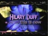 Hilary Duff: This Is Now