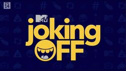 MTV's Joking Off