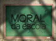 Moral da Escola