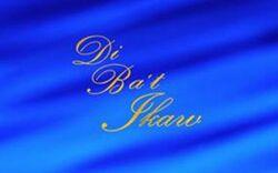 Di Ba't Ikaw titlecard