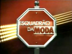 Esquadrão da Moda - 2009