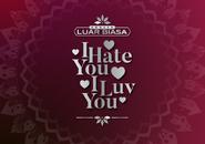 Indosiar Konser Luar Biasa I Hate You I Luv You