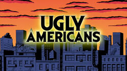 Ugly Americans Title 7833