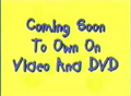 Coming Soon to Own on Video and DVD (Playhouse Disney Variant)