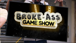 Broke-A$$ Game Show Season 2