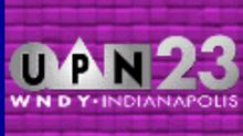 WNDY UPN 23 Indianapolis 1998-2002