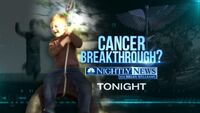 NBC News' NBC Nightly News With Brian Williams' Cancer Breakthrough Video Promo For Wednesday Evening, May 16, 2012