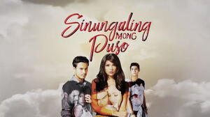 Sinungaling Mong Puso titlecard