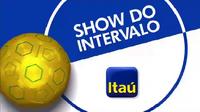 Show do Intervalo Versão Jogos do Brasil (2016) Itaú