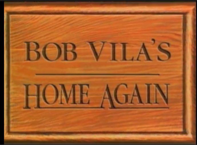 Home Again With Bob Vila Logopedia Fandom