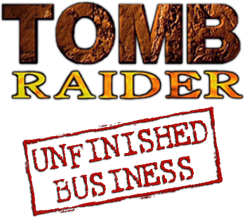 Tomb Raider - Unfinished Business