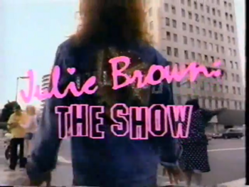 Julie Brown The Show title card